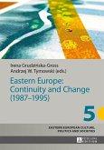 Eastern Europe: Continuity and Change (1987-1995) (eBook, ePUB)