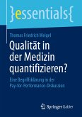 Qualität in der Medizin quantifizieren? (eBook, PDF)