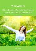 Vita System - Mit modernster Informationstechnologie zu neuer Vitalität und Lebensqualität (eBook, ePUB)