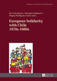 European Solidarity with Chile- 1970s - 1980s (eBook, ePUB)