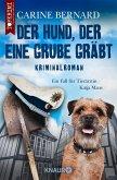 Der Hund, der eine Grube gräbt (eBook, ePUB)