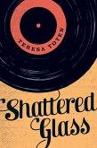 Shattered Glass (eBook, ePUB)