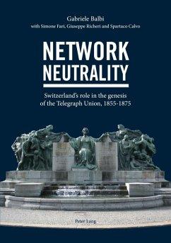 Network Neutrality (eBook, PDF) - Balbi, Gabriele