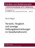 Verzicht, Vergleich und sonstige Haftungsbeschraenkungen im Gesellschaftsrecht (eBook, PDF)