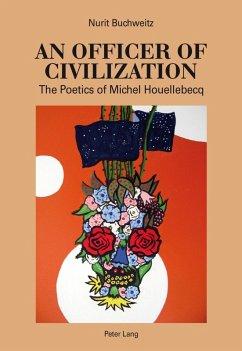 Officer of Civilization (eBook, PDF) - Buchweitz, Nurit