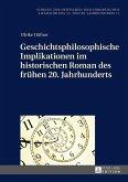 Geschichtsphilosophische Implikationen im historischen Roman des fruehen 20. Jahrhunderts (eBook, ePUB)
