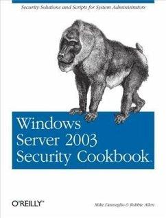 Windows Server 2003 Security Cookbook (eBook, PDF) - Danseglio, Mike
