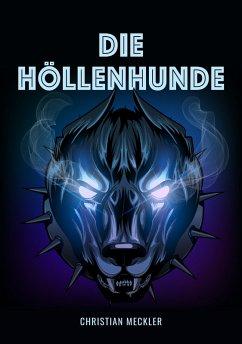 Die Höllenhunde (eBook, ePUB)
