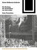 Die Rettung der Architektur vor sich selbst (eBook, PDF)