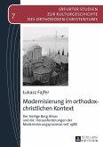 Modernisierung im orthodox-christlichen Kontext (eBook, PDF)