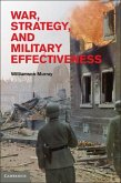 War, Strategy, and Military Effectiveness (eBook, ePUB)
