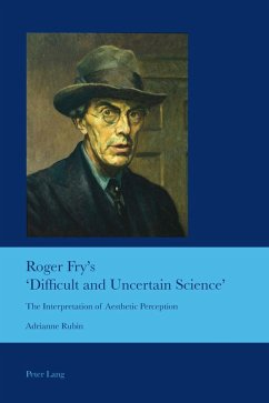 Roger Fry's 'Difficult and Uncertain Science' (eBook, PDF) - Rubin, Adrianne