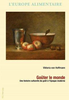 Gouter le monde (eBook, PDF) - Hoffmann, Viktoria von