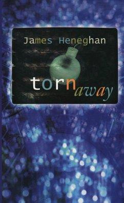 Torn Away (eBook, ePUB) - Heneghan, James