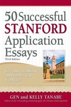 50 Successful Stanford Application Essays (eBook, ePUB)