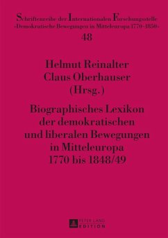 Biographisches Lexikon der demokratischen und liberalen Bewegungen in Mitteleuropa 1770 bis 1848/49 (eBook, PDF)