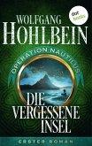 Die vergessene Insel: Operation Nautilus - Erster Roman (eBook, ePUB)