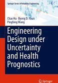 Engineering Design under Uncertainty and Health Prognostics (eBook, PDF)