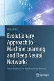 Evolutionary Approach to Machine Learning and Deep Neural Networks (eBook, PDF)