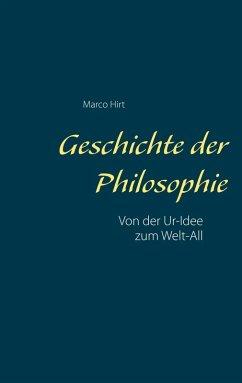 Geschichte der Philosophie (eBook, ePUB) - Hirt, Marco