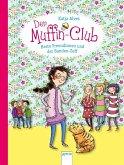 Beste Freundinnen und der Banden-Zoff / Der Muffin-Club Bd.9 (Mängelexemplar)