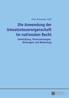 Die Anwendung der Umsatzsteuerorganschaft im nationalen Recht (eBook, ePUB) - Hoff, Eike-Johannes