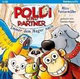 Immer dem Nager nach / Poldi und Partner Bd.1 (2 Audio-CDs) (Mängelexemplar)
