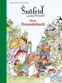 Snöfrid aus dem Wiesental. Mein Freundebuch (Mängelexemplar)