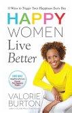Happy Women Live Better (eBook, ePUB)