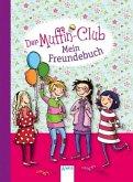 Der Muffin-Club. Mein Freundebuch. (Mängelexemplar)