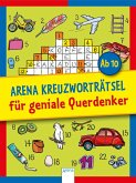 Arena Kreuzworträtsel für geniale Querdenker (Mängelexemplar)