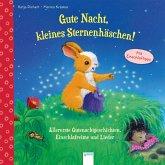 Gute Nacht, kleines Sternenhäschen! Allererste Gutenachtgeschichten, Einschlafreime und Lieder (Mängelexemplar)