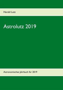 Astrolutz 2019 (eBook, ePUB)