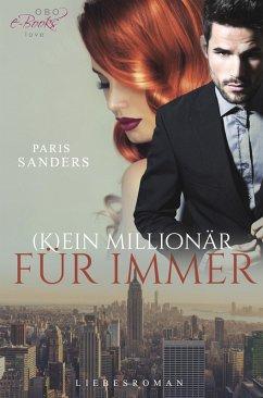 (K)ein Millionär für immer (eBook, ePUB) - Sanders, Paris