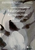 Faszination Komposition (eBook, PDF)