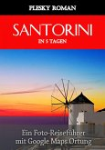 Santorini in 5 Tagen (eBook, ePUB)