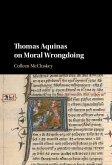 Thomas Aquinas on Moral Wrongdoing (eBook, ePUB)