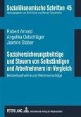 Sozialversicherungsbeitraege und Steuern von Selbstaendigen und Arbeitnehmern im Vergleich (eBook, PDF)