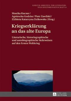Kriegserklaerung an das alte Europa (eBook, ePUB)