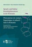 Sprach- und Kulturkontaktphänomene in der Romania - Phénomènes de contact linguistique et culturel dans la Romania