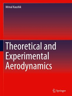 Theoretical and Experimental Aerodynamics - Kaushik, Mrinal
