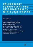 Die voelkerrechtliche Klassifizierung bewaffneter Konflikte (eBook, ePUB)