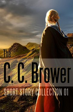 C. C. Brower Short Story Collection 01 (Short S...