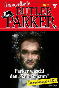 Der exzellente Butler Parker 2 - Kriminalroman ...