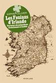 Les Fenians d'Irlande (eBook, PDF)