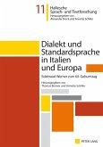Dialekt und Standardsprache in Italien und Europa (eBook, PDF)