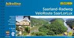Saarland-Radweg. VeloRoute SaarLorLux