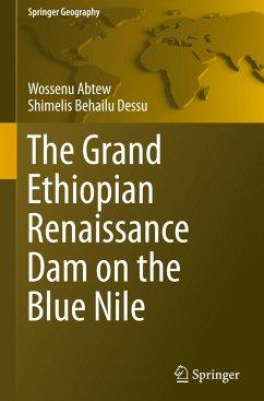 The Grand Ethiopian Renaissance Dam on the Blue...