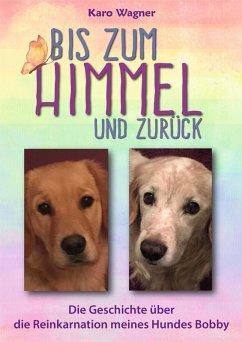 Bis zum Himmel und zurück (eBook, ePUB) - Wagner, Karo