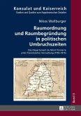 Raumordnung und Raumbegruendung in politischen Umbruchszeiten (eBook, ePUB)